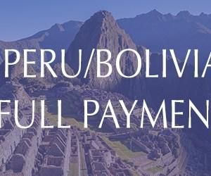 Peru & Bolivia Tour Full Payment