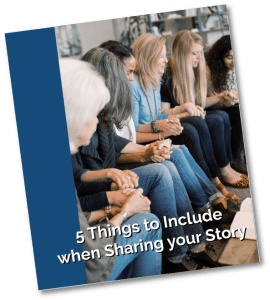 5 Things to Include when Sharing your Story PDF