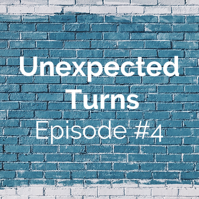 Unexpected Turns #4: Liz's Story