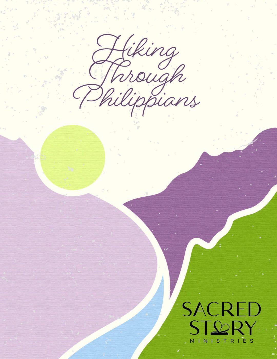 Hiking through the Philippians, Summer Study 2021