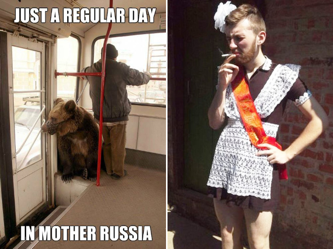 Just a Normal Day In Russia