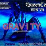 Cara Internet Gratis Menggunakan Queencee VPN V9 Gravity