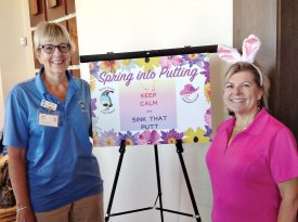 Janet Wegner, President of the Quail Creek Lady Putters and Jacque Hendricks, President of the Ranchette Putters showcase the 'Spring into Putting' event.