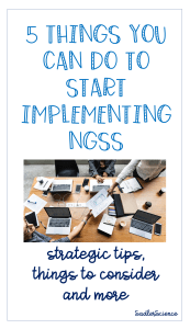 5 Things You Can Do to Start Implementing NGSS