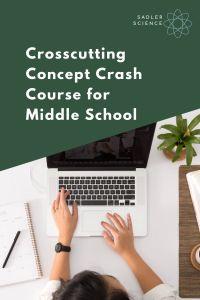 Crosscutting Concept Crash Course Middle School