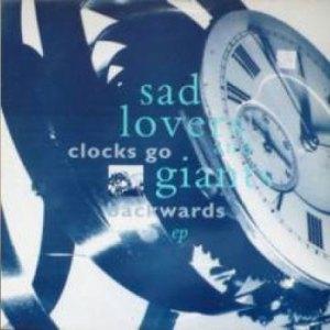 "Sad lovers & Giants: Clocks Go Backwards 12"""