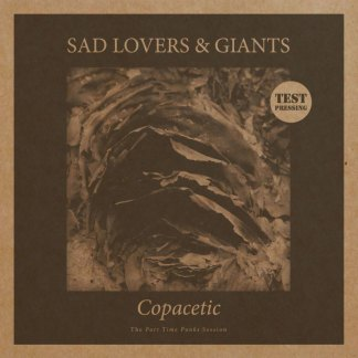 Sad Lovers & Giants, Copacetic Test Pressing, Rare
