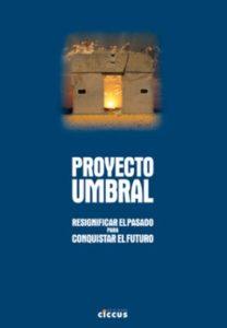 Lee más sobre el artículo Proyecto Umbral
