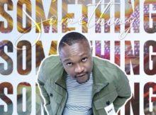 Kaylow Something Mp3 Download Safakaza