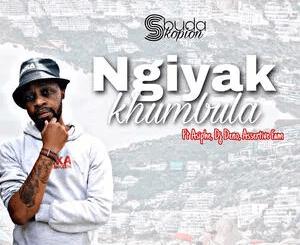 Sbuda Skopion Ngiyak'khumbula Mp3 Download Safakaza