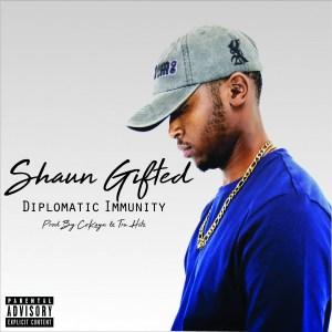 Shaun Gifted - Diplomatic Immunity