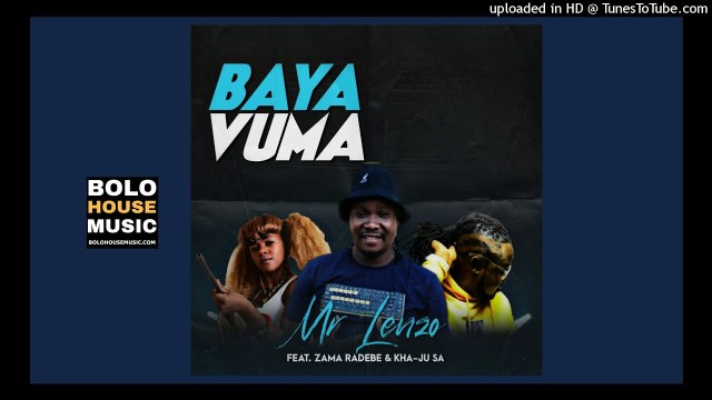 DJ Lenzo x Zama Radebe & Kha-ju Baya Vuma Mp3 Download SAFakaza