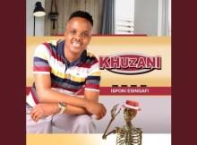 Khuzani – Wayengizwe Ngithini Ft. Thibela