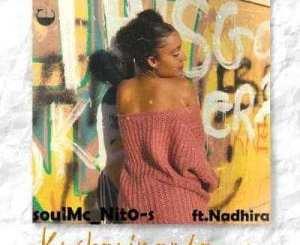 soulMc_Nito-s Kushayinamba Vocal Mix ft Nadhira Mp3 Download Safakaza