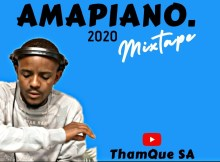 ThamQueSA Amapiano Mix 2020 Ft. Kabza De small, Maphorisa, MFR souls Mp3 Download