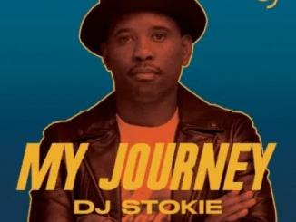 DJ Stokie My Journey Album Zip File Download