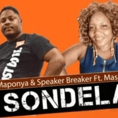Dr Maponya & Speaker Breaker Sondela Mp3 Download Safakaza