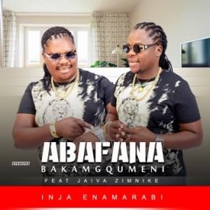 EP: Abafana Bakamgqumeni – Inja Enamarabi Ft Jaiva Zimnike