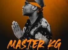 Master KG Ng'zolova ft Nokwazi & DJ Tira Mp3 Download Safakaza
