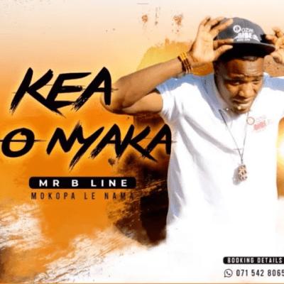 Mr B Line & Mokopa le Nama Kea O Nyaka Mp3 Download Safakaza