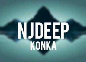 NJDeep – KONKA (Amapiano 2020)