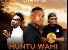 Paymaster Ft. Dj Tpz & Ma Eve – Muntu wami