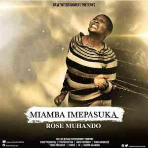 Rose Muhando - Miamba Imepasuka