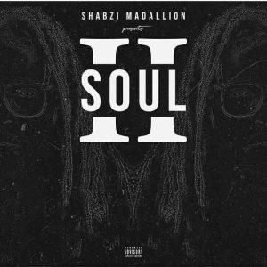 ShabZi MAdallion - Soul II EP