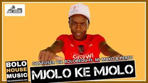 Confuser Wa Bolobedu - Mjolo ke Mjolo Ft Mr Mayo & Pertu (Official Audio)