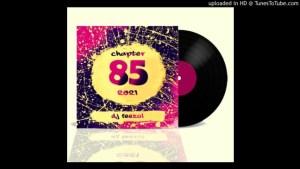 DJ FeezoL Chapter 85 2021