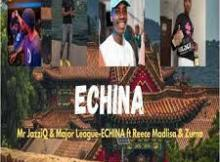 Mr JazziQ & Major League DJz EChina Mp3 Fakaza Music Download