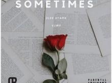 2Lee Stark Sometimes ft Viwe Mp3 Download SaFakaza