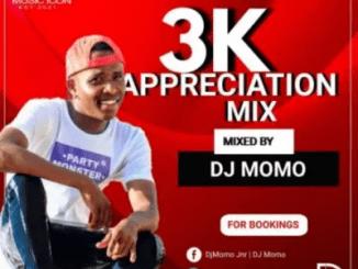 DJ Momo 3K Appreciation Mix Mp3 Download SaFakaza