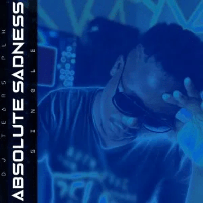 DJ Tears PLK Absolute Sadness Valentine Special Mp3 Download SaFakaza