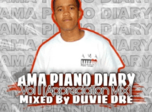 Duvie Dre The AmaPiano Diary Vol. 11 Mix Mp3 Download SaFakaza