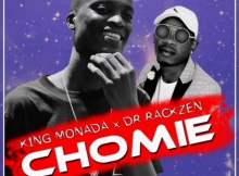 King Monada & Dr Rackzen Chomie Mp3 Download SaFakaza