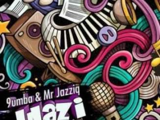 Mr Jazziq & 9umba – Ulazi Ft. Zuma & Mpura
