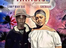 Sinny Man'Que & Snenaah Why Don't You Love Me Mp3 Download SaFakaza