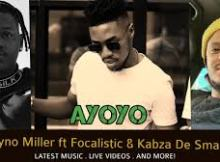 Vyno Miller Ayoyoyo ft Focalistic Mp3 Download SaFakaza