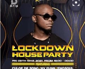 Culoe De Song Lockdown House Party 5th March 2021 Mp3 Download SaFakaza