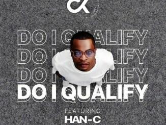 DJ Clock - Do I Qualify ft. Han-C.