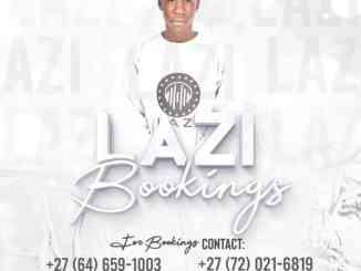 LAZI Drifit Mp3 Download SaFakaza