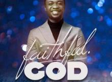 Prince Francis – Faithful God