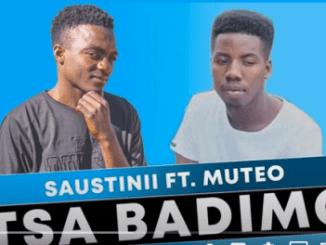Saustinii Tsa Badimo (Original Mix) ft Muteo Mp3 Download SaFakaza