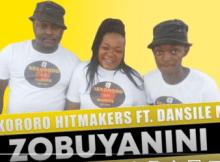 Sekororo Hitmakers Zobuyanini ft Dansile M Mp3 Download SaFakaza