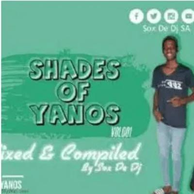 Sox De DJ Shades Of Yanos Vol. 1 Mp3 Download SaFakaza