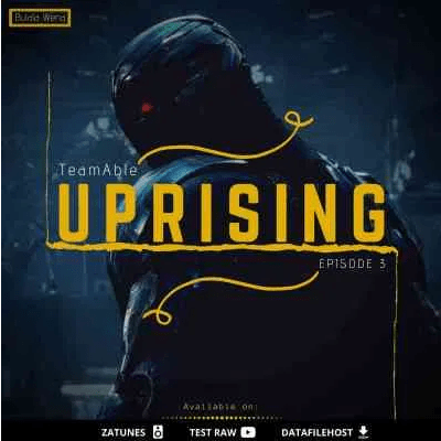Team Able Uprising III EP Zip File Download