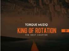Torque Musiq King of Rotation Album Zip File Download