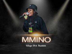 Villager SA Mmino ft Shandesh Mp3 Download SaFakaza