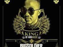 Bigsoldier Kulenyane Mp3 Download SaFakaza